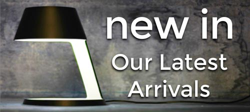 New In - Our Latest Arrivals